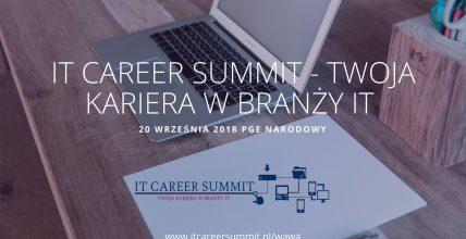 IT Career Summit 2018 – warto tam być