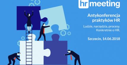 Zaproszenie na Antykonferencję Praktyków HR w Szczecinie