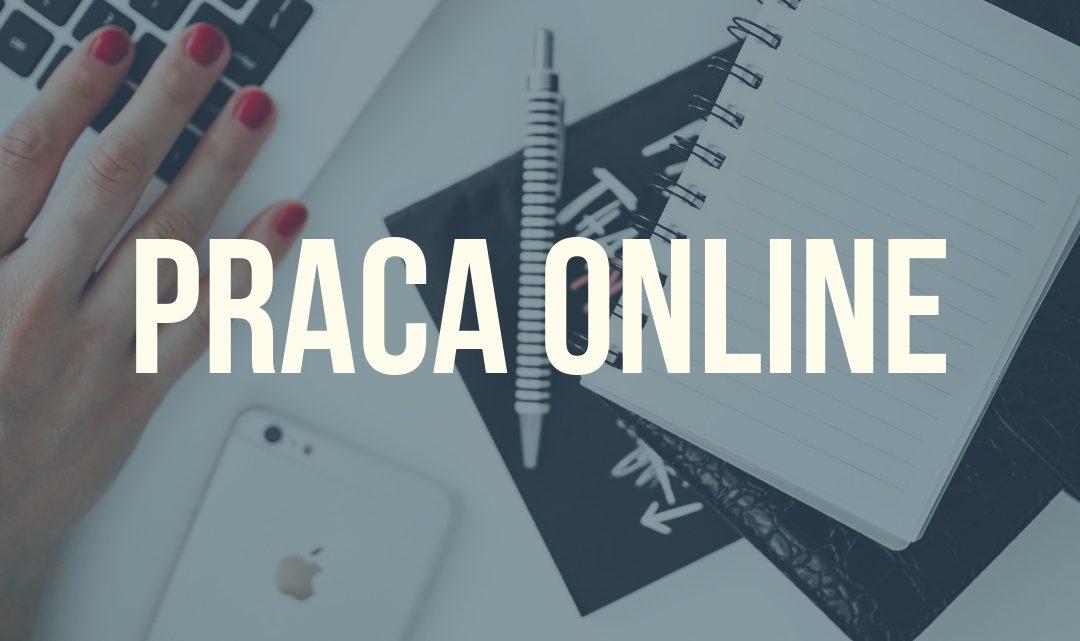 Praca online – czy łatwo ją znaleźć?